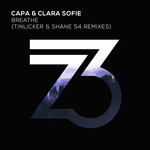 CAPA (OFFICIAL)/CLARA SOFIE - Breathe (Shane 54 & Tinlicker Remixes) (Front Cover)