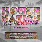 House Nation Clubbing: Miami 2018