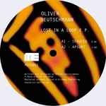 OLIVER DEUTSCHMANN - Lost In A Loop EP (Front Cover)