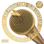 TOO LATE PRODUCTIONS - Club Excess (Front Cover)