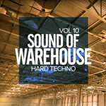 Various: Sound Of Warehouse Vol 10: Hard Techno