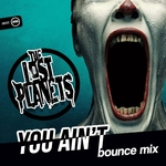 The Lost Planets: You Aint