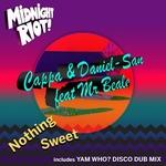 Cappa & Daniel-San: Nothing Sweet