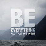 Be Everything