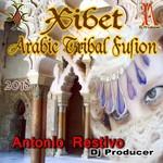 Xibet Arabic Tribal Fusion