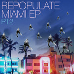 Repopulate Miami Part 2
