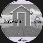 Melomaniac EP