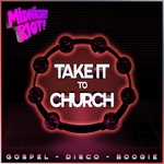Take It To Church