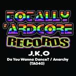 Do You Wanna Dance?/Anarchy
