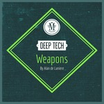 Mycrazything Records: Deep Tech Weapons By Alan De Laniere (Sample Pack Wav)