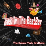 THE ROMAN TECH BROTHERS - Jack In The Beatbox (Front Cover)