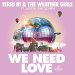 We Need Love (Remixes)
