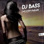 DJ Bass: My Own Parade