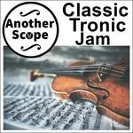 Classic Tronik Jam