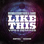 'Like This' VIPS & Remixes