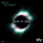 DOPEDEMAND - Fears Of Zero (Front Cover)
