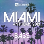 Miami 2018 Anthems Bass