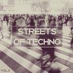 Streets Of Techno Vol 3