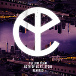 YELLOW CLAW feat STORI - Both Of Us (Remixes) (Front Cover)
