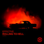 EFFECTIVE - Rolling To Hell (Front Cover)