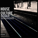 House Culture Session #1 (unmixed tracks)