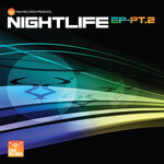 Nightlife EP Part 2
