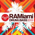 RAMiami Drum & Bass 2013