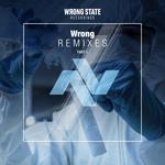 Wrong Remixes Pt 1
