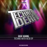 Techno With Acid EP