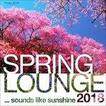 Spring Lounge 2018: Sounds Like Sunshine (unmixed tracks)