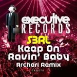 Keep On Ravin' Baby