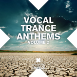 Vocal Trance Anthems 2014 Vol 2