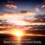 Beach Buddy Luv Some Buddy