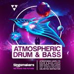 Singomakers: Atmospheric Drum & Bass (Sample Pack WAV/APPLE/LIVE/REASON)