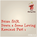 Down 4 Some Loving (Remixes) Part 1