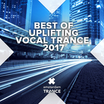 Best Of Uplifting Vocal Trance 2017