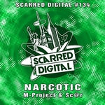 M-PROJECT & SC@R - Narcotic (Front Cover)