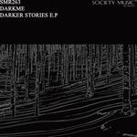 Darker Stories EP