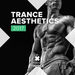 Trance Aesthetics 2017