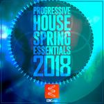 Progressive House Spring Essentials 2018
