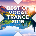Best Of Vocal Trance 2016 Vol 2