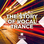The Story Of Vocal Trance