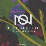 Feel Alright (Remixes)