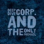 DEEP DIVE CORP & THE ONLY MICHAEL - Playful/Talking Machine (Front Cover)