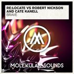 RE:LOCATE/ROBERT NICKSON AND CATE KANELL - Brave (Front Cover)