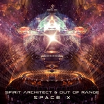 OUT OF RANGE/SPIRIT ARCHITECT - Space X (Front Cover)