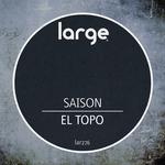 Saison: El Topo