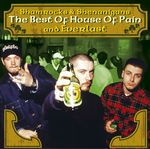 The Best Of House Of Pain & Everlast: Shamrocks & Shenanigans