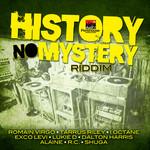 Various: History No Mystery Riddim