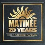 Matinee 20 Years (unmixed tracks)